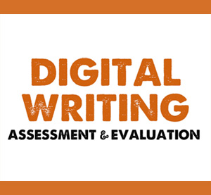Digital Writing Assessment & Evaluation