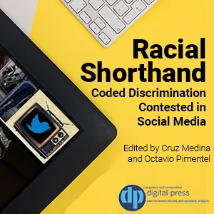 Book cover for Racial Shorthand. The cover features partial shots of a keyboard and a tablet, as well as the book title and press logo.